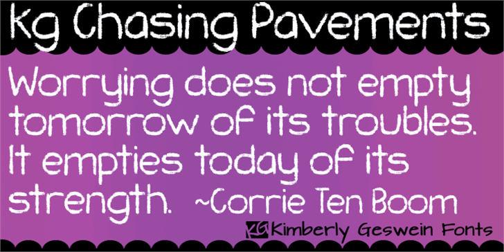 KG Chasing Pavements Font typography design