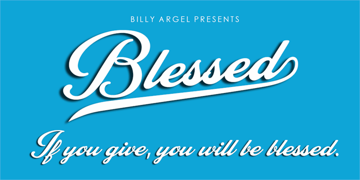 Blessed Personal Use font by Billy Argel