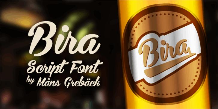 Bira PERSONAL USE ONLY font by Måns Grebäck