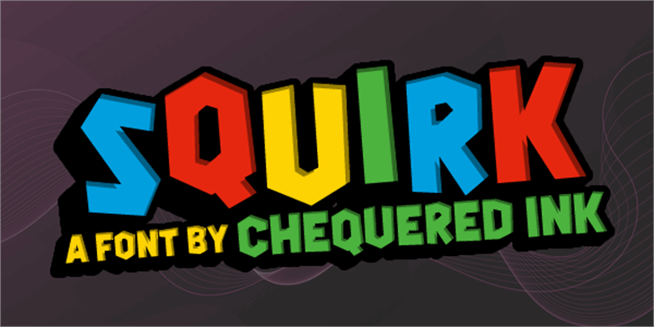 Squirk font by Chequered Ink
