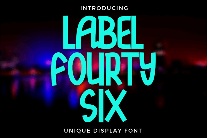 Label Fourty Six Font poster