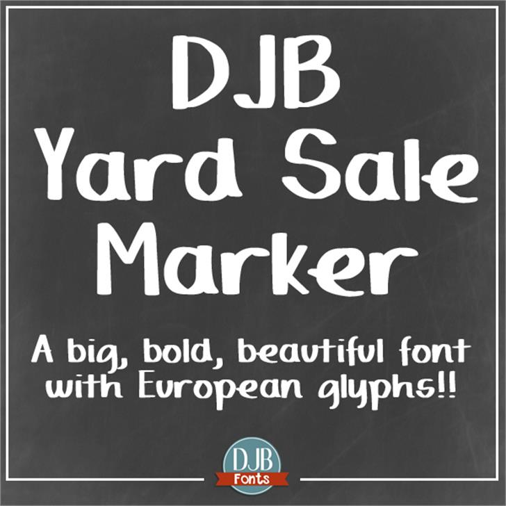 DJB Yard Sale Marker font by Darcy Baldwin Fonts