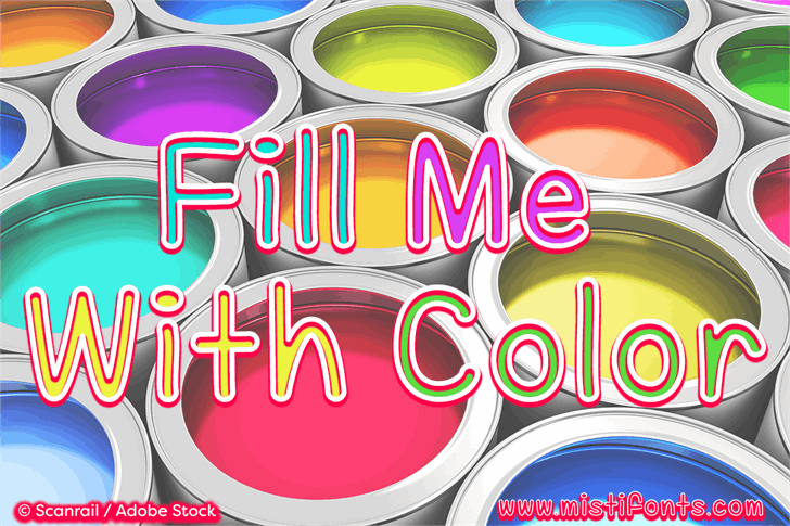 Fill Me With Color Font design graphic