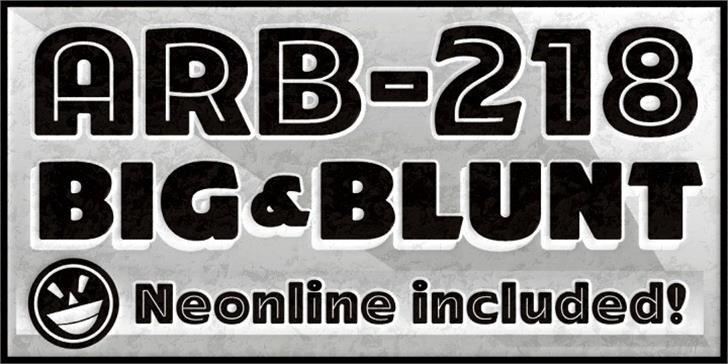 ARB-218 Big Blunt MAR-50 Font poster font