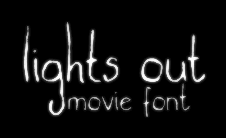 lights out Font font typography