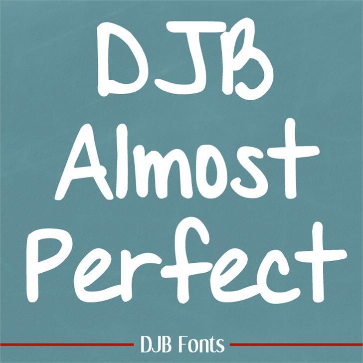 DJB Almost Perfect Font text font