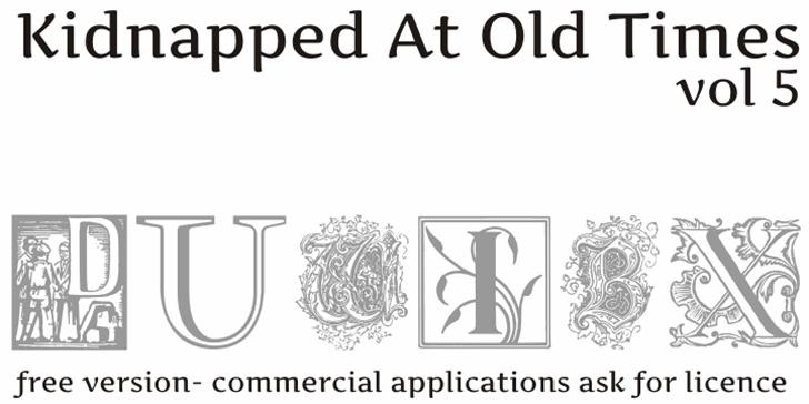 Kidnapped at Old Times Free Fiv Font design sketch