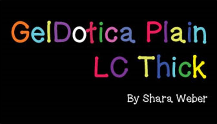 GelDoticaPlainLowerCaseThick Font screenshot font