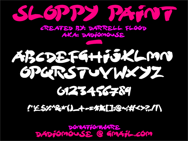 Sloppy Paint font by Darrell Flood