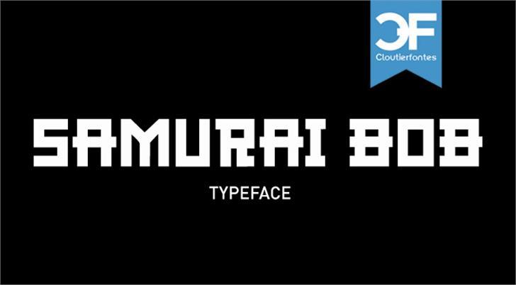 CF Samurai Bob font by CloutierFontes
