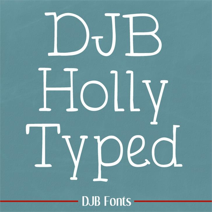 DJB Holly Typed Font text blackboard
