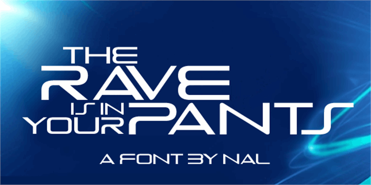 The Rave Is In Your Pants Font screenshot design