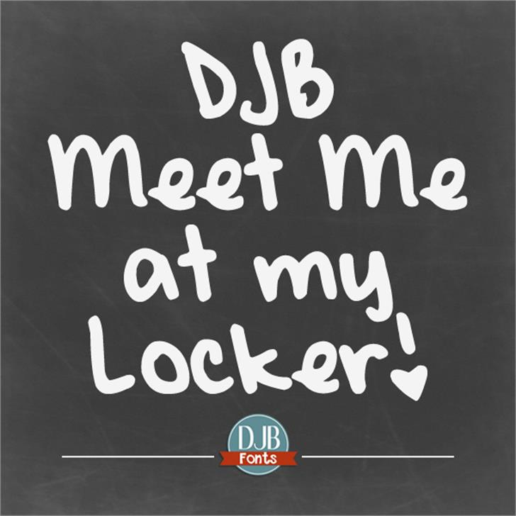DJB Meet Me at My Locker Font handwriting text