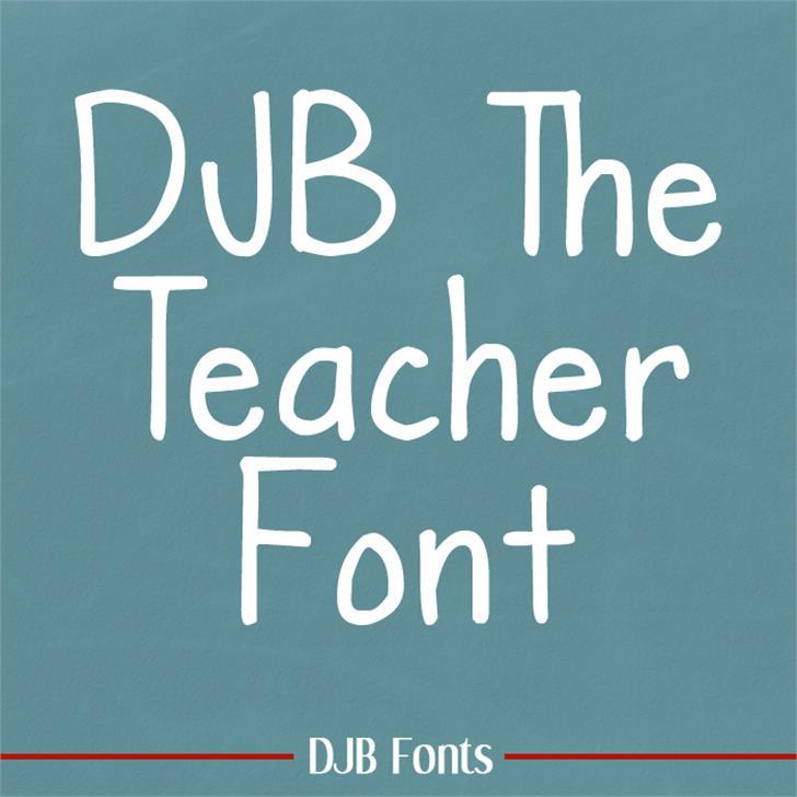 DJB The Teacher Font design blackboard