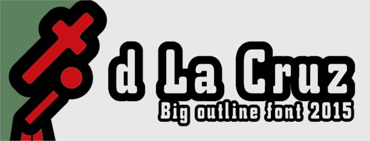 d La Cruz Font design typography