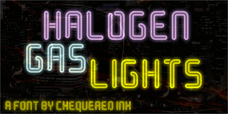 Halogen Gas Lights font by Chequered Ink