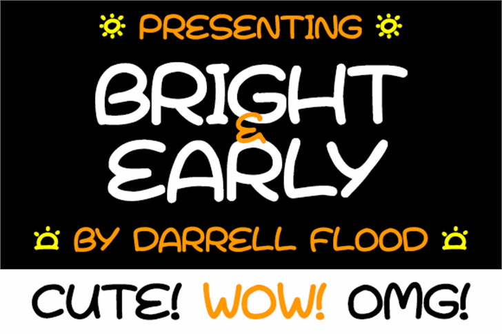 Bright & Early font by Darrell Flood