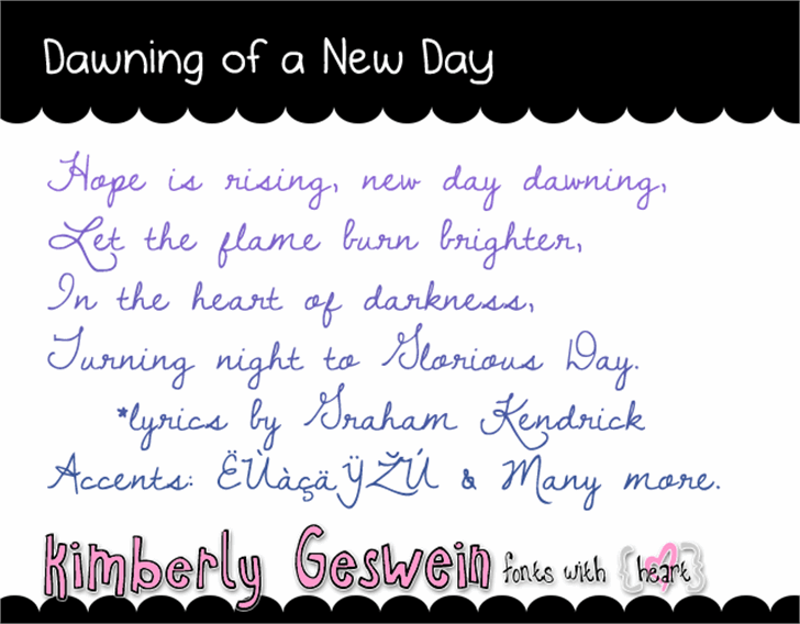 Dawning of a New Day font by Kimberly Geswein