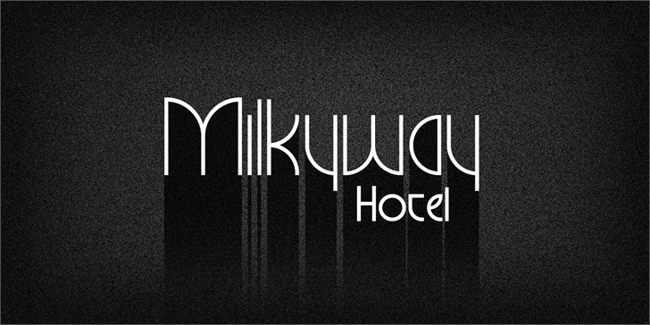Milkyway Hotel Personal Use Font design poster