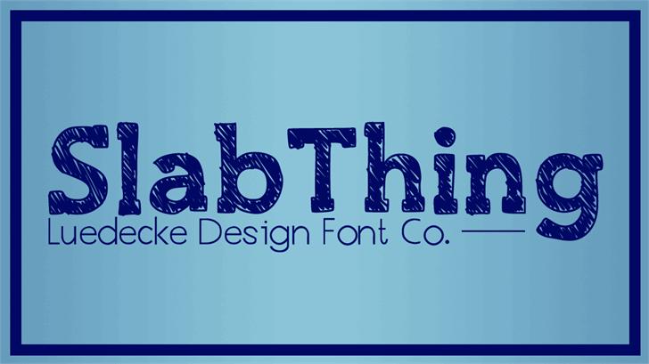 SlabThing Font design font