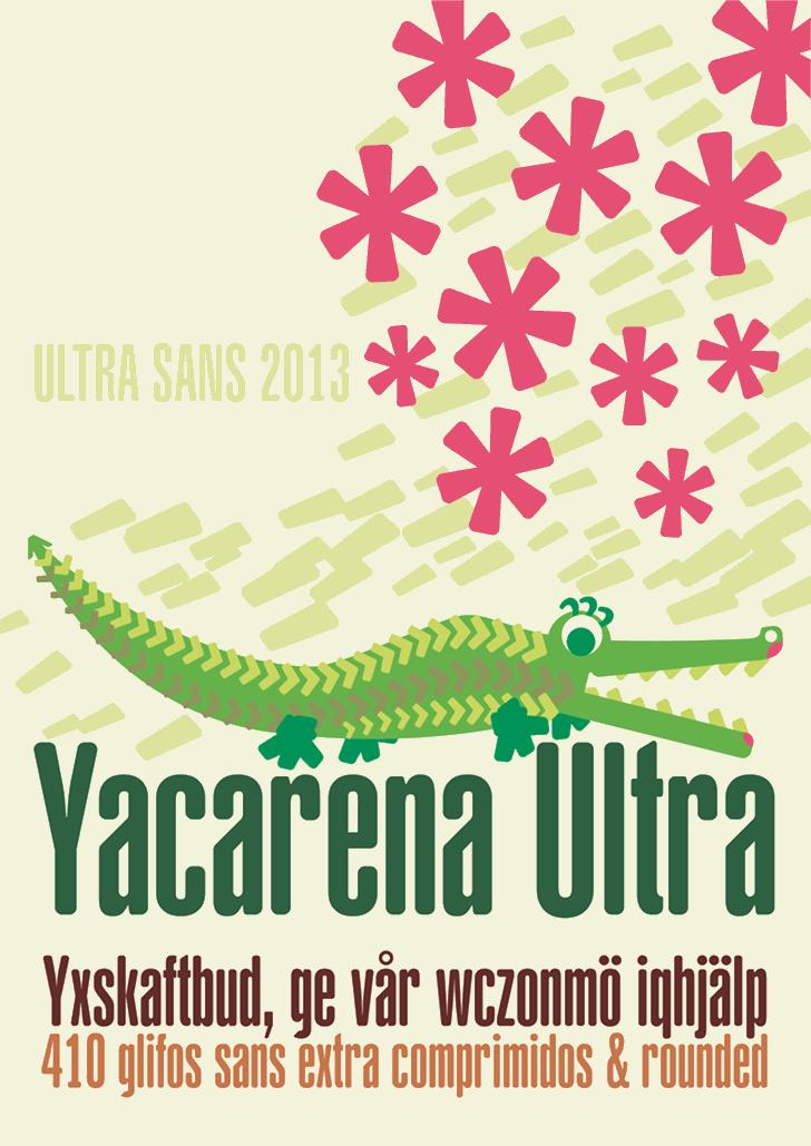 Yacarena Ultra FFP font by deFharo