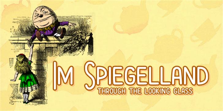 Im Spiegelland font by Chequered Ink