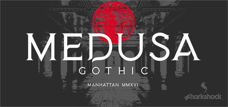 Medusa Gothic Font design poster