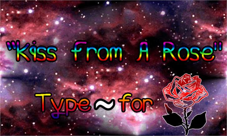 Kiss From A Rose Font screenshot fireworks