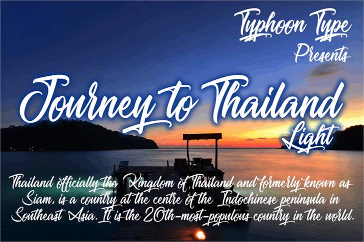 Journey to Thailand Light font by Typhoon Type - Suthi Srisopha
