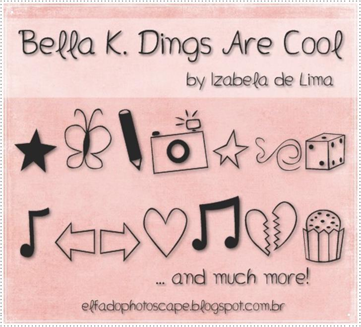 Bella K. Dings Are Cool Font text handwriting