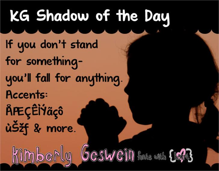 KG Shadow of the Day Font text poster