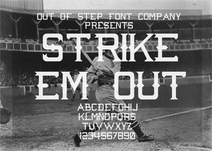 Strike 'Em Out font by Out Of Step Font Company
