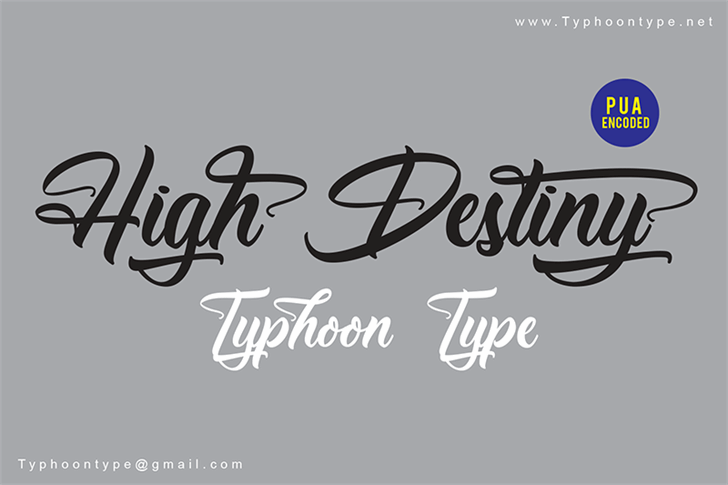 High Destiny - Personal Use font by Typhoon Type - Suthi Srisopha