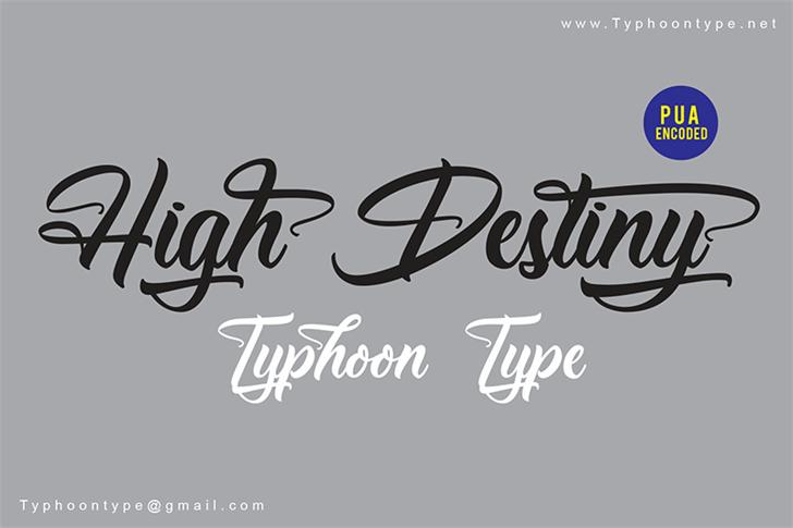 High Destiny - Personal Use Font handwriting design