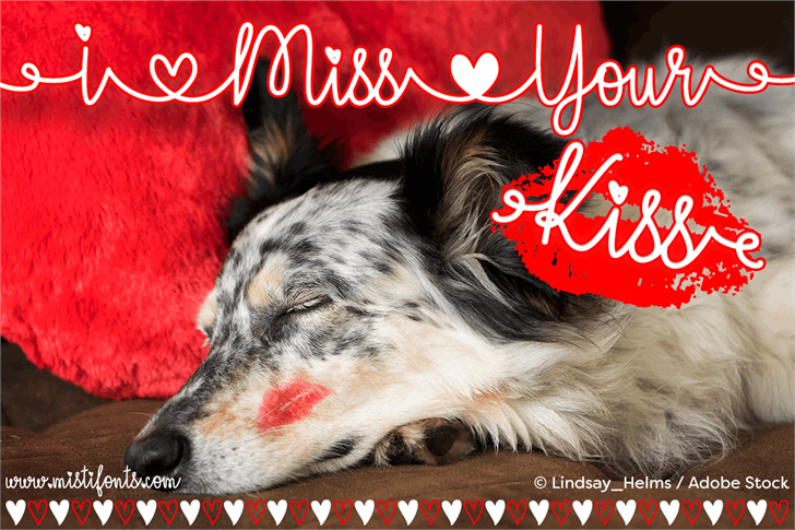 I Miss Your Kiss Font dog indoor