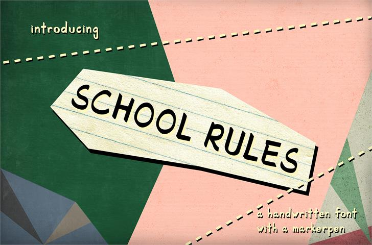 SchoolRules font by JasonNg