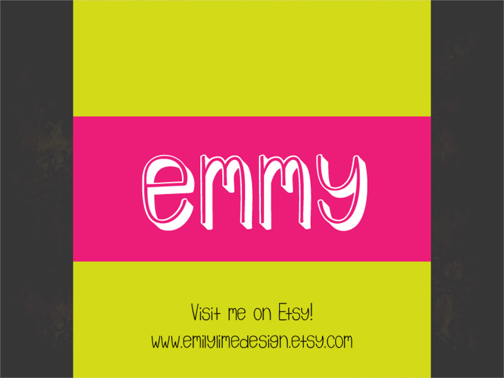 Emmy 3D font by Emily Lime Design