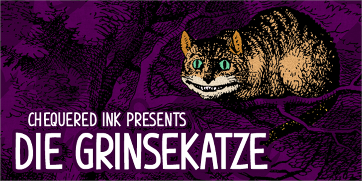 Die Grinsekatze font by Chequered Ink