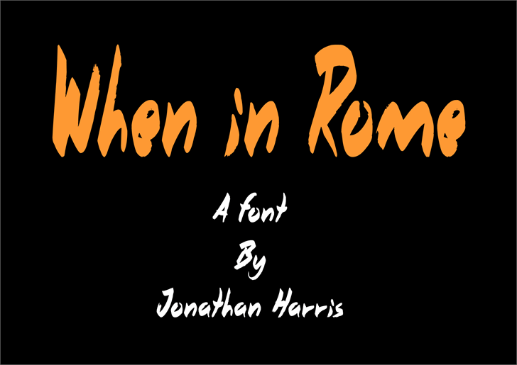When in Rome Font text design