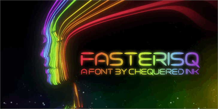 Fasterisq font by Chequered Ink