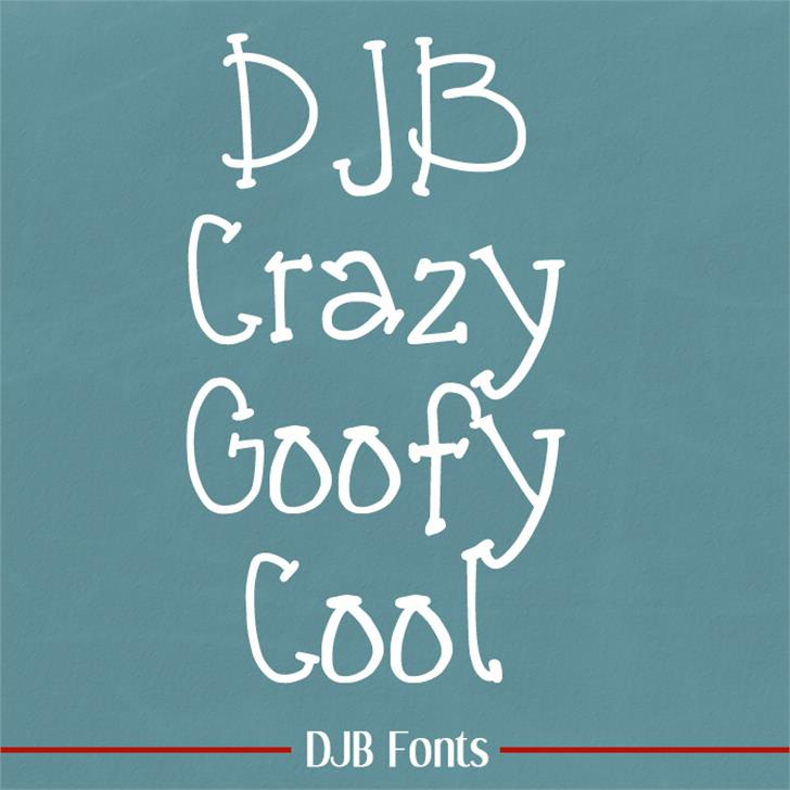 DJB CRAZY GOOFY COOL Font blackboard handwriting