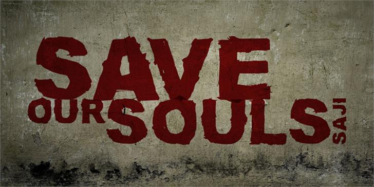 SAVE OUR SOULS saji Font sign stop