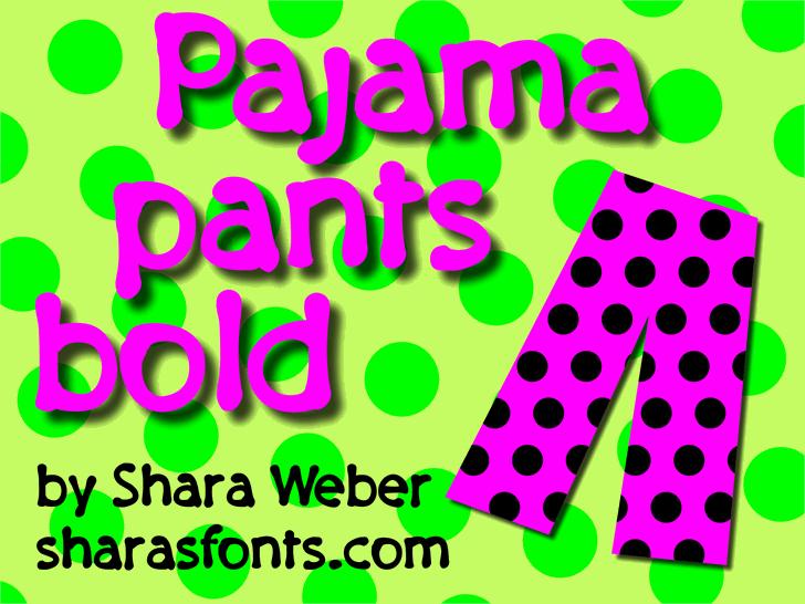 PajamaPantsBold Font art creativity