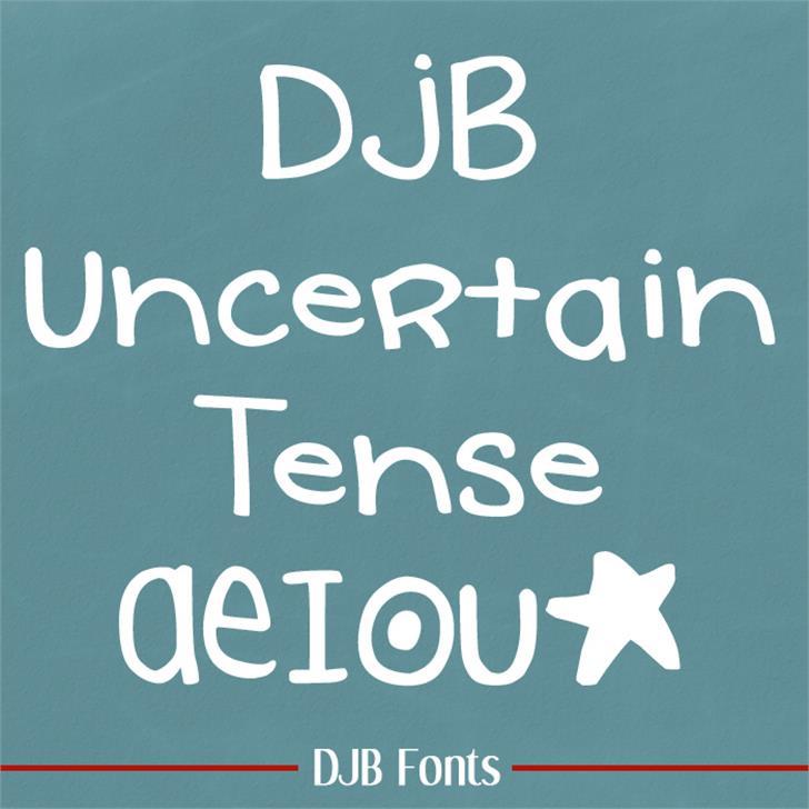 DJB Uncertain Tense Font handwriting blackboard
