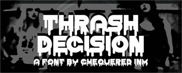 Thrash Decision Font poster screenshot