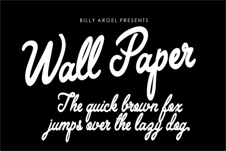 Wall Paper Personal Use font by Billy Argel