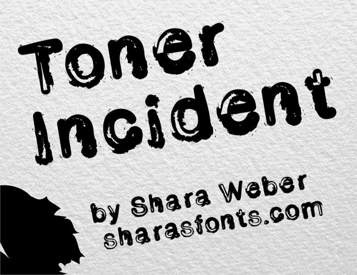 Toner Incident font by Shara Weber