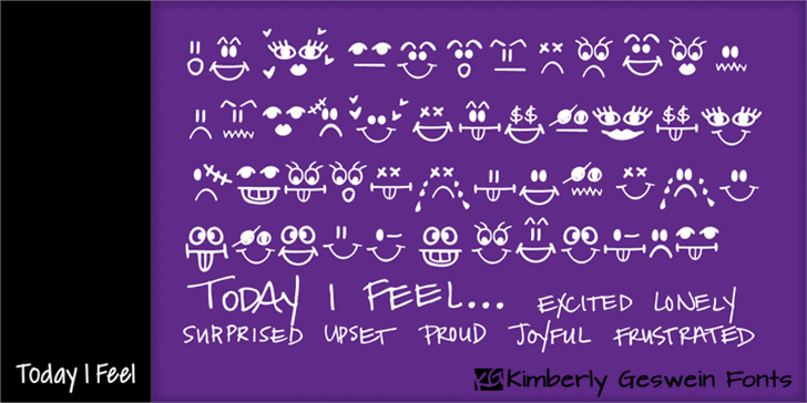 Today I Feel font by Kimberly Geswein