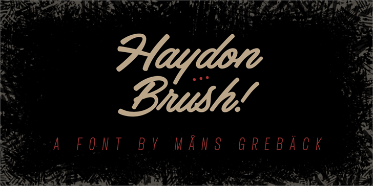 Haydon Brush PERSONAL USE Font text poster