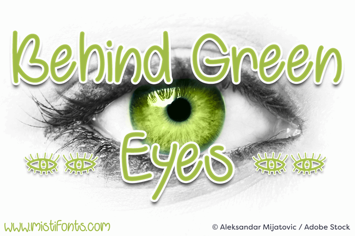 Behind Green Eyes font by Misti's Fonts